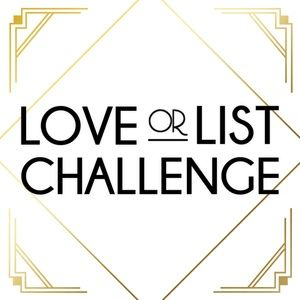 Other - Love or List Challenge